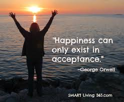 Acceptance is happiness