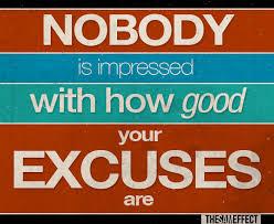 No excuse please