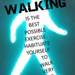 Why walking is considered the best form of regular  exercise!