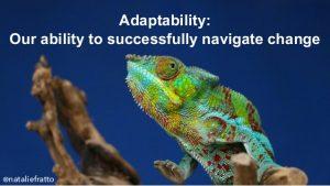 Adaptability quotient