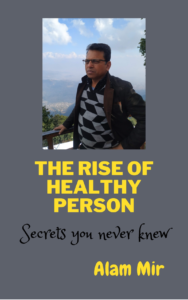 The Rise of Healthy Person
