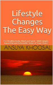 Life style changes the easy way
