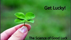 scientific view of luck