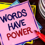 Words have the great power
